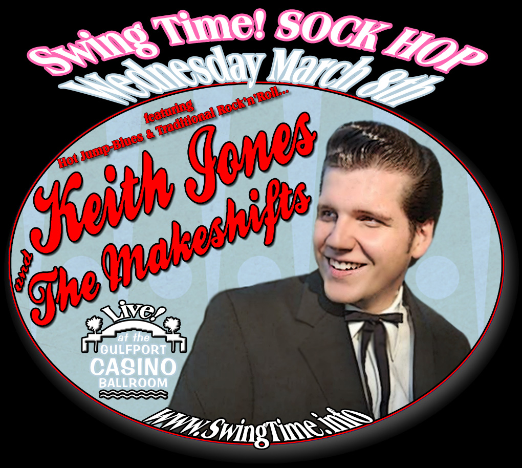 Swing Time SOCK HOP featuring Keith Jones & the Makeshifts LIVE Wednesday 3/8/2017 at the Gulfport Casino Ballroom, Tampa Bay, Florida