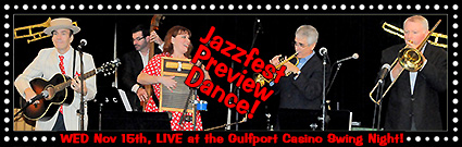 Jazzfest Preview LIVE Wednesday 11/15/2017 at the Gulfport Casino Swing Night