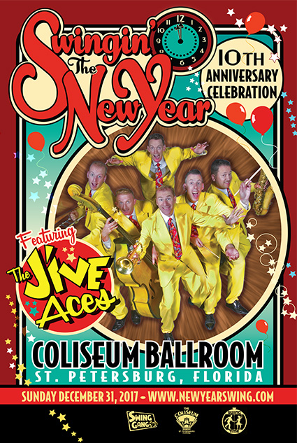 Swingin' the New Year! Grand New Year's Eve Swing Dance Celebration for All Ages 12/31/2017 at the Spectacular St. Petersburg Coliseum featuring live music by The Jive Aces!