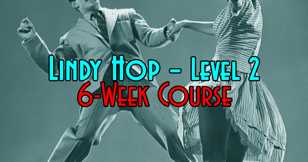 LINDY HOP II 6-week progressive swing dancing course in Tampa Florida