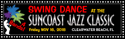 Friday Night Swing Dance with 4 Bands at the Suncoast Jazz Classic Festival, 11/16/2018 at the Sheraton Sand Key on Clearwater Beach FL.