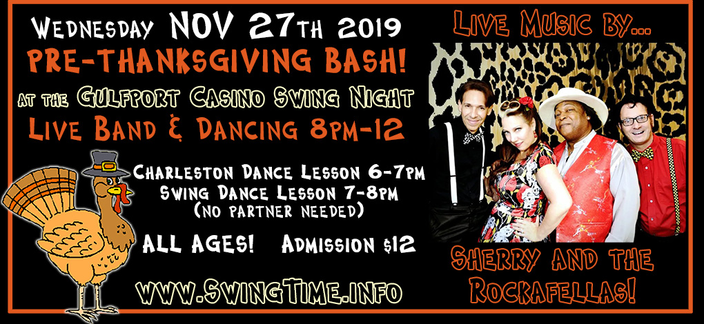 Swing Time's Pre-Thanksgiving Swing Bash featuring band, Sherry & the ROckafellas, WED 11/27/2019 at the Gulfport Casino Ballroom, Tampa Bay, Florida