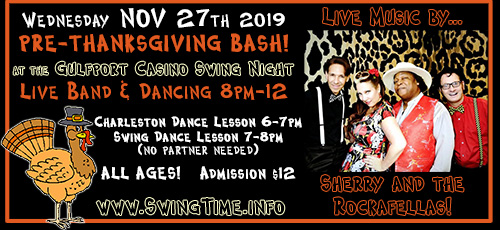 Pre-Thanksgiving Swing Bash featuring live band, Sherry & the ROckafellas, Wednesday 11/27/2019, at the Gulfport Casino Swing Night